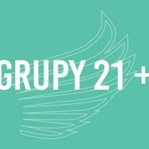 GRUPY 21+